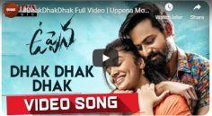 'DhakDhakDhak' Full Video from Uppena